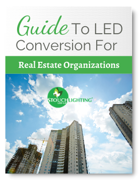 Guide to LED Conversion for Real Estate Organizations