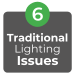 Traditional Lighting Issues